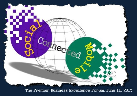 """Call for Speakers """"The Premier Business Excellence Forum 2013 – Social, Connected, andMobile"""""""
